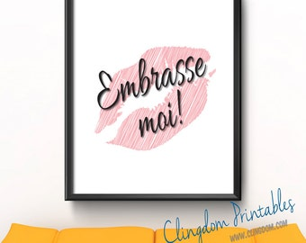 Embrasse-moi, Kiss Me, French, Wall Art, Dorm Art, Instant Download