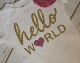 Hello World Onesie , Girl Onesie, Baby Onesie