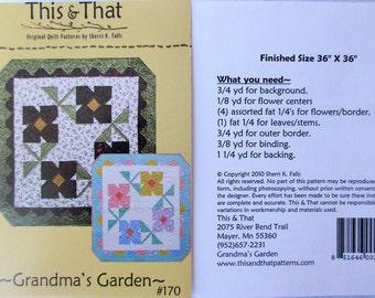 """This & That Quilt Pattern ~ """"Grandma's Garden"""" #170"""