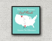 Custom Map Print - The Love Between Best Friends Knows No Distance - Mother & Daughter