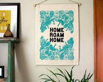 home roam home- Wall Banner