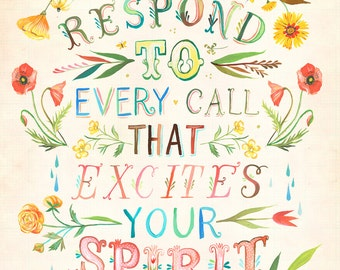 Respond To Every Call Art Print | Hand Lettered Rumi Quote | Inspirational Wall Art | Watercolor Typography | Katie Daisy | 8x10 | 11x14