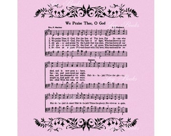 WE PRAISE Thee, O God - Hymn Wall Art - Christian Home & Office Decor - Vintage Verses - Sheet Music Wall Art - Rose Purple Hallelujah Sale