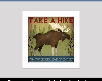 custom MOOSE Take A Hike Baby Nursery Graphic Art Illustration Pigment Print Signed By Ryan Fowler Native Vermont