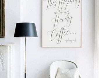 Art Print This Morning with Her Having Coffee