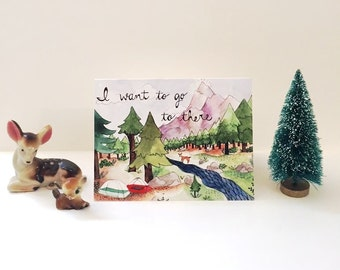 I Want To Go To There Greeting Card