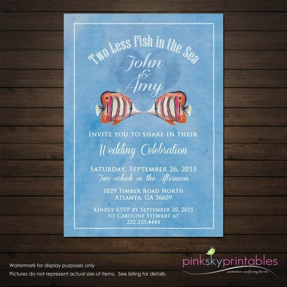 Two less fish in the sea wedding invitation printable file for Two less fish in the sea