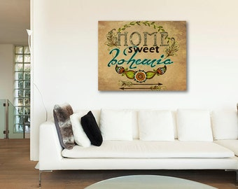 ON SALE 20% OFF Home Sweet Bohemia - Stretched Canvas print, bohemian art, typographic print, canvas art, boho chic decor, bohemian canvas w
