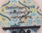 SUPER SALE Motherflippers Embroidery