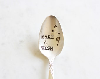 Make A Wish - Dandelion - Hand Stamped Vintage Spoon - Dream Big - Reach for the stars - birthday gift, cereal spoon, coffee spoon
