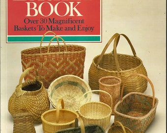 The Basket Book by Lyn Siler Craft Pattern Book
