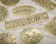 Custom hand punched brass and metal tag -  hand stamped key tag -  key fob - pet tag - custom engraved tag - hotel key tag - Custom ID tag