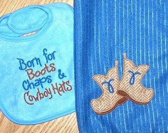 Cowboy Baby Boy Gift Set - Born for Boots Chaps & Cowboy Hats Bib Boots Burp Cloth Personalized Ready to Ship