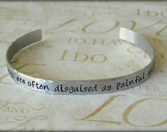 New Beginnings Are Often Disguised As Painful Endings Hand Stamped Aluminum Cuff Bracelet