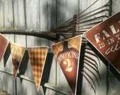 New Wooden Fall Banner /  8''x10'' Each Pennant / Ready To Hang / Made in the USA / 48'' Long From End To End