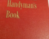 1951 Better Homes and Gardens Handyman's Book
