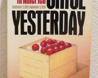 Since Yesterday, The 1930s in America by Frederick Lewis Allen