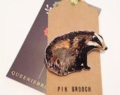 Handmade Badger pin brooch