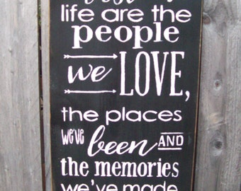 """handpainted """"The Best Things In Life"""" sign"""