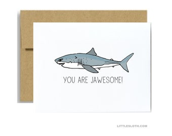 You are jawesome - awesome greeting card shark pun punny pun i love you fun simple just because card anniversary
