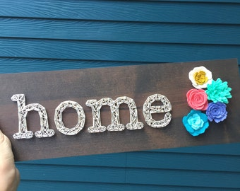 MADE TO ORDER String Art Home Sign with Felt Flowers