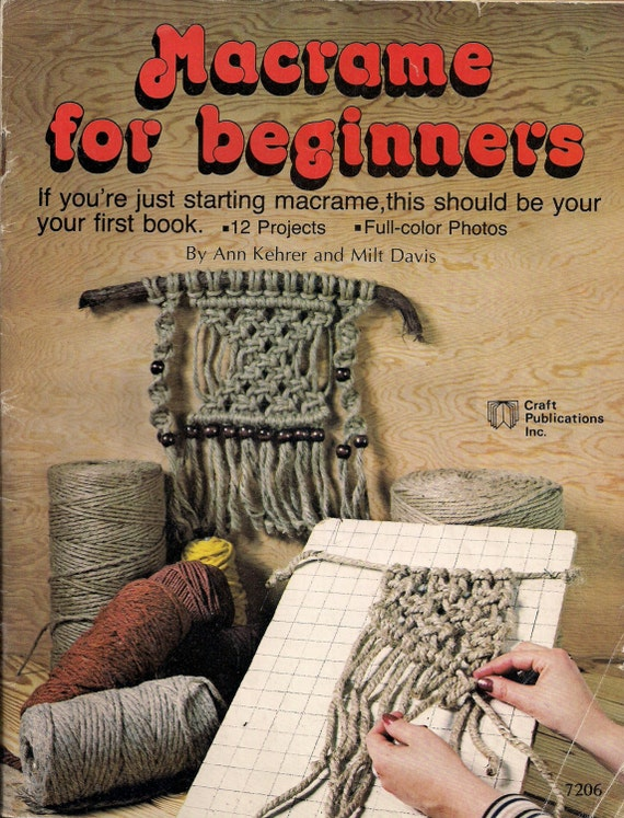 macrame projects for beginners craft book 7206 macrame for beginners 12 projects 7648