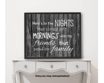 Quote Print, Family Sign, Printable Art, Best Friends Gift, Family Wall Art, Home Decor, Family Quote Sign, Quote Printable, Family Gifts