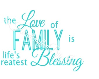 Love of family is life's greatest blessing SVG Digital Cut File