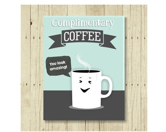 Complimentary Coffee, Funny Magent, Refrigerator Magnet, Magnet for Friend, Cute Fridge Magnet, Gifts Under 10, Small Gift, Gift Magnet