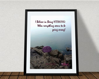 Strong Quote Print - Believe in Being Strong - Ocean Photo Print - Ocean Home Decor - Ocean Office Decor - Strong Office Decor - Digital Art