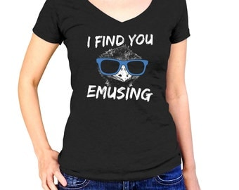 I Find You Emusing T-Shirt - Sunglasses on an Emu TShirt - Mens and Ladies Sizes Small-3X - (Please see SIZING CHART in Item Details)