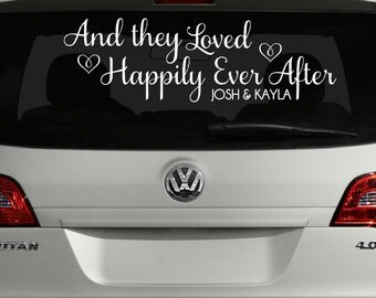 And They Loved Happily Ever After Car Decal, Just Married Sign for Car, Wedding Car Decoration, Wedding Car Decal, Custom Just Married