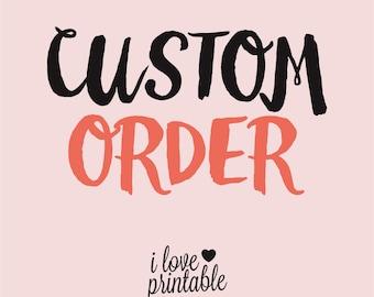 Custom Printable Order Reserved For Lindsay Shoaf