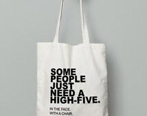 Funny Tote Bag - Canvas Tote Bag - Printed Tote Bag - Market Bag - Cotton Tote Bag - Large Canvas Tote - Funny Quote Bag - Sarcastic Quote