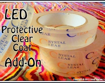 LED Clear Coat Protectant Layer - TAPED LED Hoop Add-On!