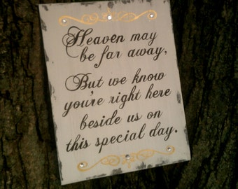 Wedding Sign, Heaven, In Memory Sign, Remembrance, Gold Wedding Decor, Silver, Crystals