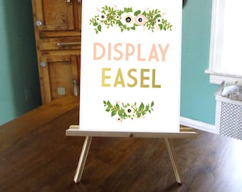 Wood Table Easel . Wedding Sign Display . Lightweight Foam Board, Canvas, or Wood signage 11 x 14in to 18 x 24in . Hand painted Custom Color