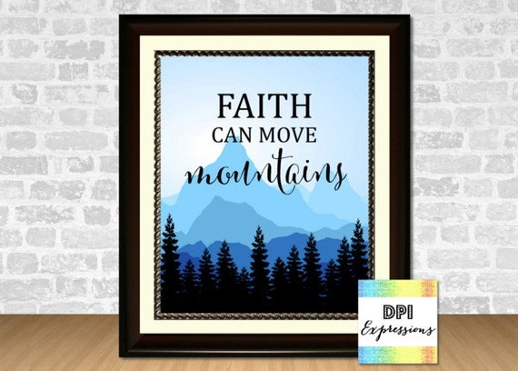 Printable Christian Art, Faith Can Move Mountains, Bible Verse Wall ...