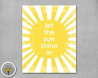 "Let The Sunshine In, Printable, Instant Download, Poster, Print 8x10"", PERSONAL USE ONLY"