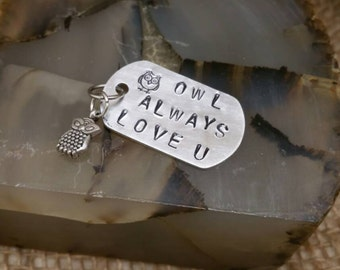 Hand stamped Owl Always Love You necklace
