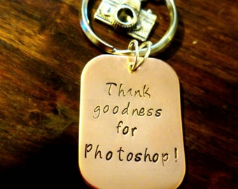 Thank goodness for photoshop keyring /bag charm