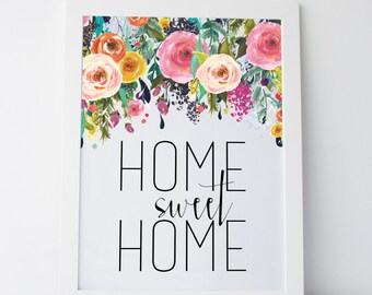 "Printable Art ""Home Sweet Home"" Floral Print Gallery Wall Prints Home Decor House Warming Gift Floral Art Home Sweet Home Prints Wall Art"