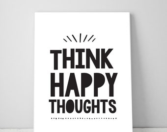 Think Happy Thoughts, Boy Bedroom Printable Inspirational Quote Digital Print Instant Download, Wall Decor Art Print