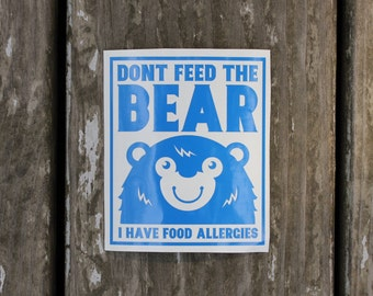 Dont Feed the Bear Food Allergy Vinyl Decal Sticker