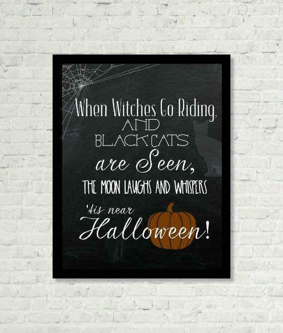 Halloween When Witches Go Riding Print Wall Art Inspirational