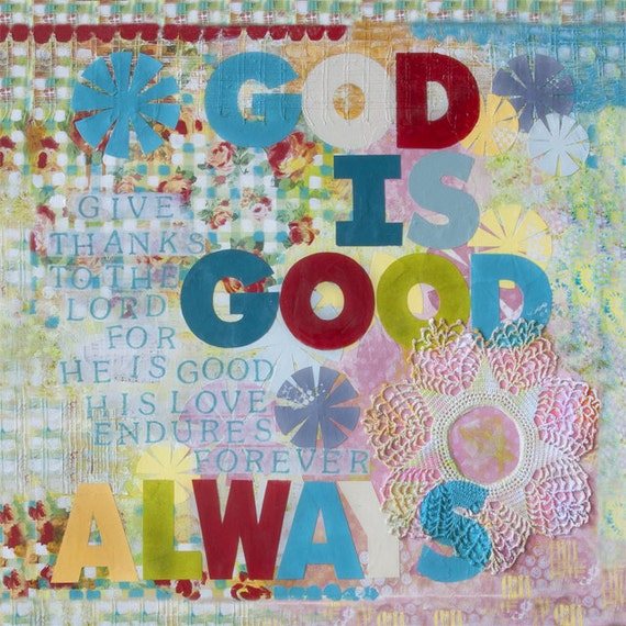 God is Good - Christain Word Art - Matted Giclee Print 8x8 on Luster Paper