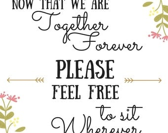 Sit wherever wedding sign/ PDF/ Customized/Download