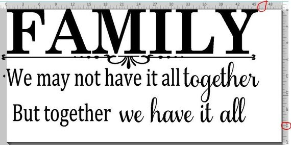 Family We May Not Have It All Together But Together We Have It