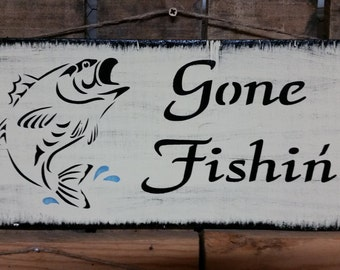 """Primitive Wooden """"Gone Fishing"""" Sign, Lake house sign, Cabin sign, Mancave Sign, Country Decor"""