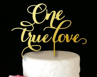 One True Love Cake Topper